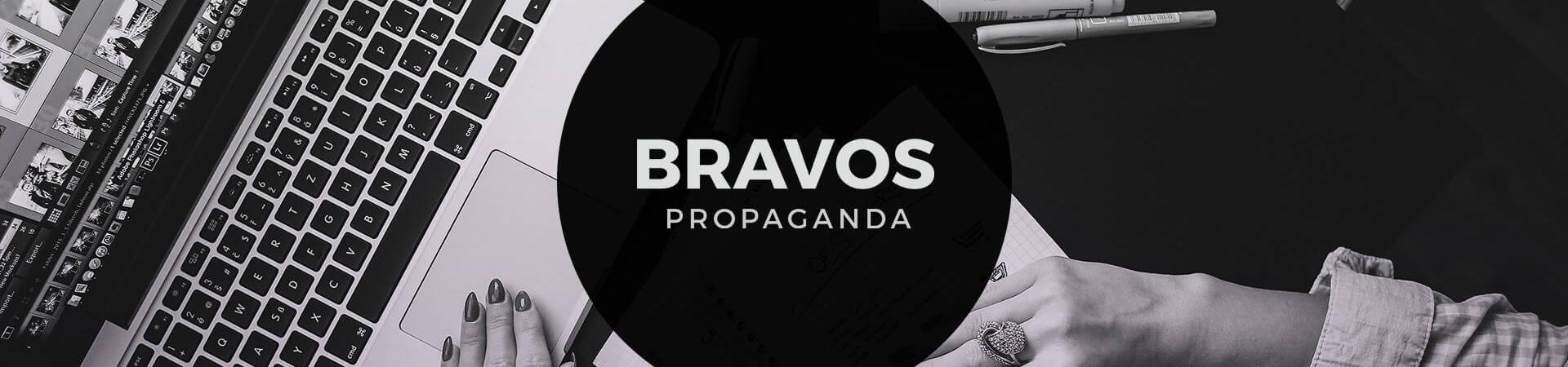 Bravos Propaganda